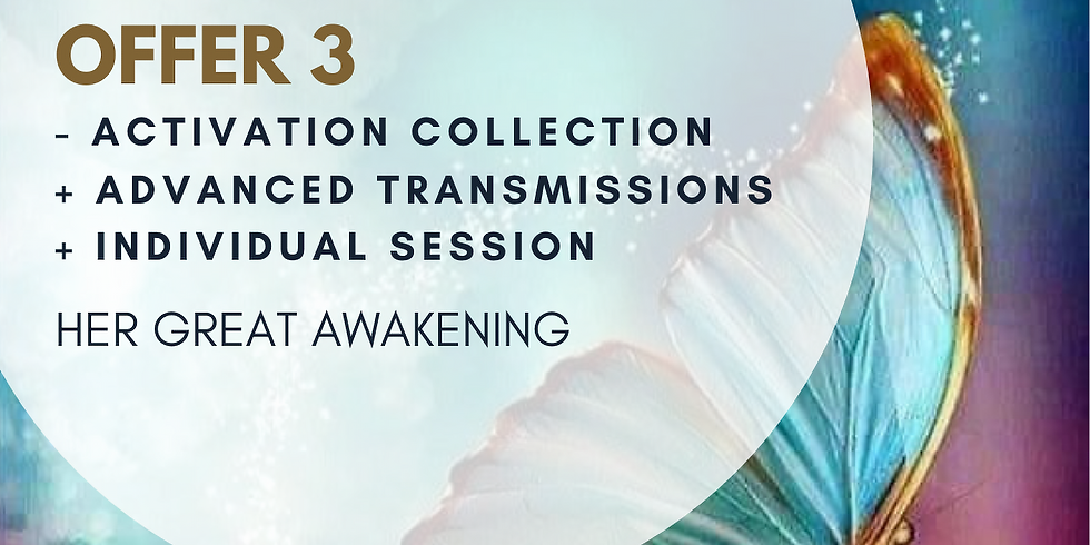 OFFER 3: Activation Collection + Advanced Transmission + Individual Session