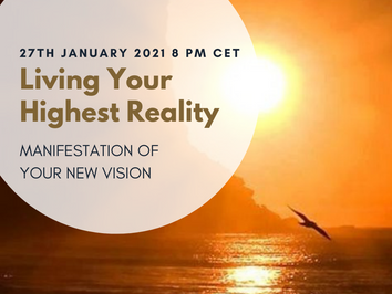 Manifest Your Highest Reality for the Aquarian Age Part 2 - workshop & transmission