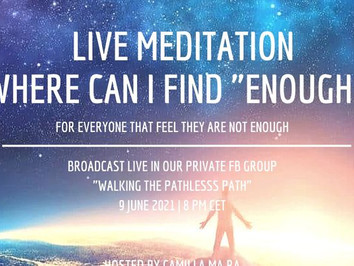 """LIVE meditation """"Where can i find enough?"""""""