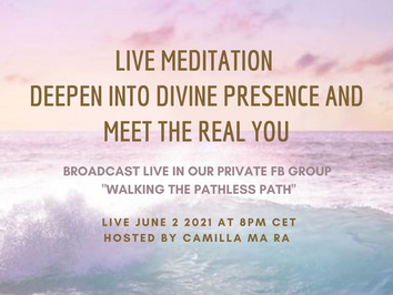 Live Meditation and Transmission - Deepen into Divine Presence and meet the REAL YOU!