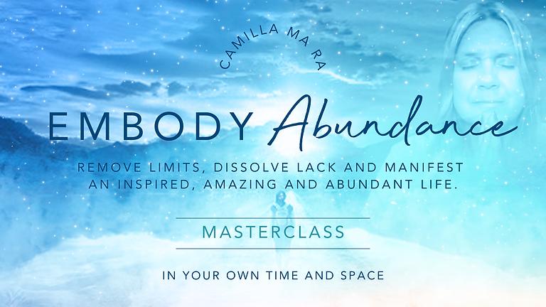 Embody Abundance Masterclass