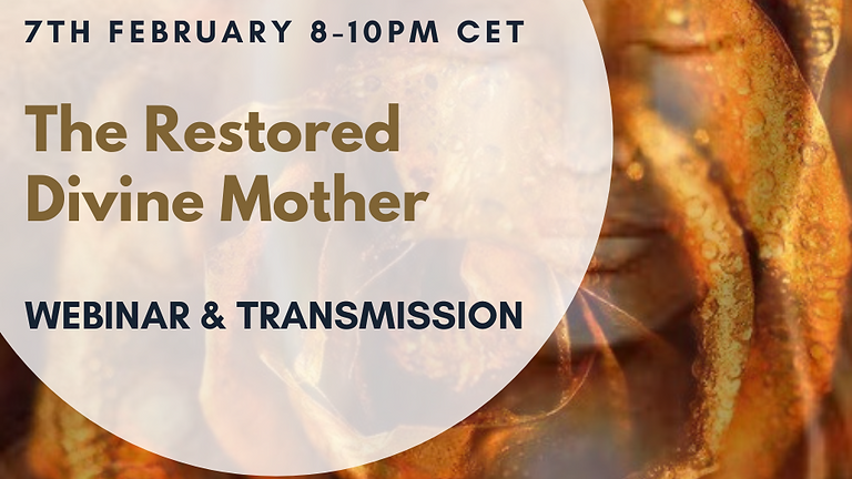 The Restored Divine Mother Webinar & Transmission - Her great awakening