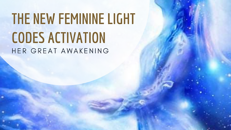 The New Feminine Light Codes Activation - FREE