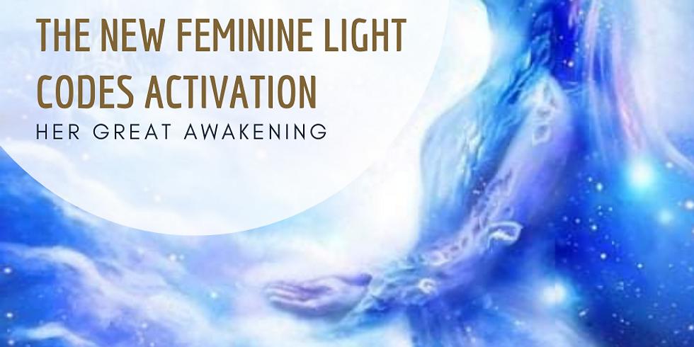 The New Feminine Light Codes Activation - FREE