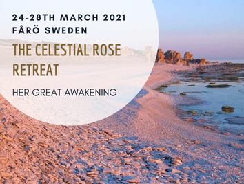 The Celestial Rose Journey - Retreat to Fårö, Sweden - 24-28th March 2021