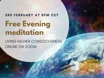 Evening Meditation Zoom call ~ 3rd February at 8pm