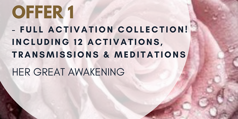 OFFER 1: FULL ACTIVATION COLLECTION - NOW € 55  (instead of €88)