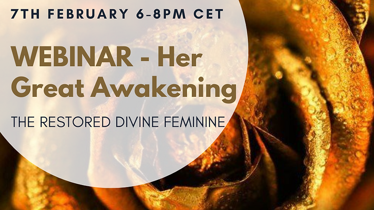 Webinar - Her great awakening - The Restored Divine Feminine