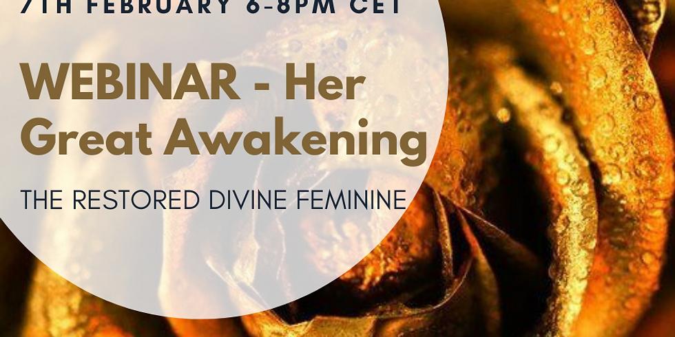 Webinar - Her great awakening - The Restored Divine Feminine