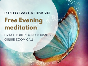 Evening Meditation Zoom call ~ 17th February at 8pm