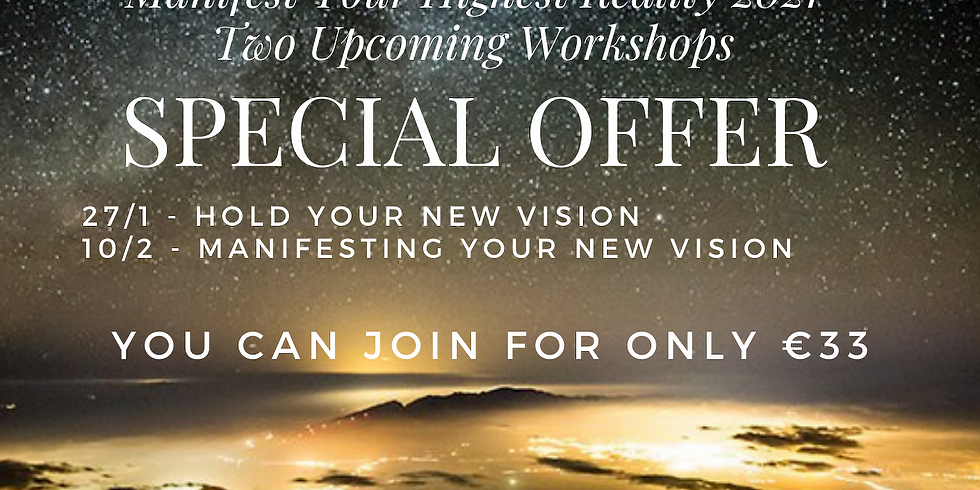 Special Sign up Offer! Manifesting Your Highest Reality 2021 - 2 upcoming Activations