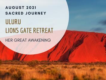 Uluru - Lions Gate retreat  ~ August 2021, Australia