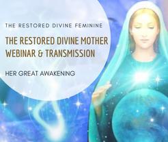 THE RESTORED DIVINE MOTHER TRANSMISSION