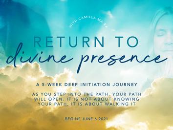 Return to Divine Presence - 5-week course
