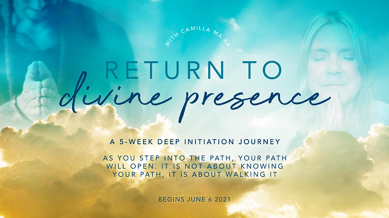 Return to Divine Presence - 5 week course