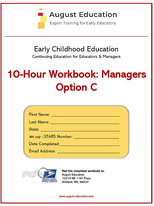 Ten-Hour Workbook | Option C | Managers