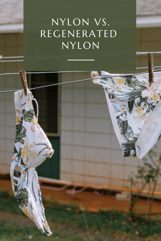 Nylon vs. ECONYL® Regenerated Nylon