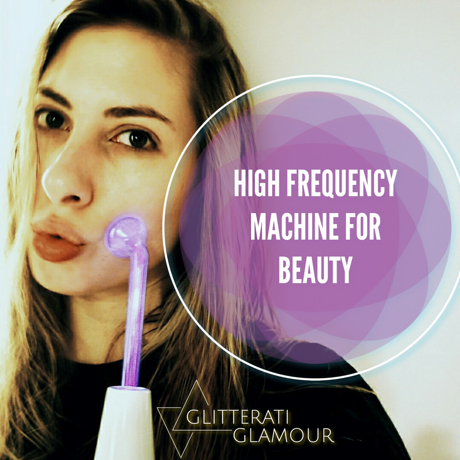 A Beauty Magic Wand? What Is A High Frequency Machine?