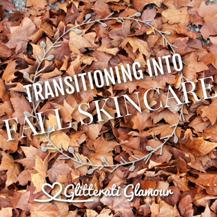 Transitioning Into Fall Skin Care