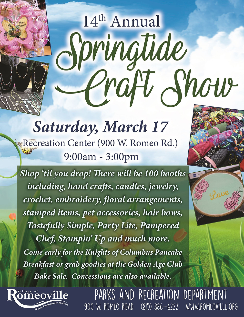 Join us at the Romeoville Springtide Craft Show, this Saturday, March 17, 2018