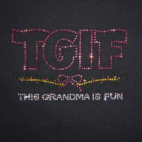 This Grandma is Fun-TGIF