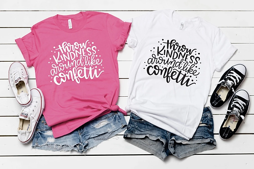 Throw Kindness Around - Black Lettering