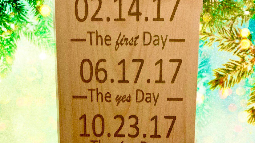 The first, yes and best day memory wood decor.