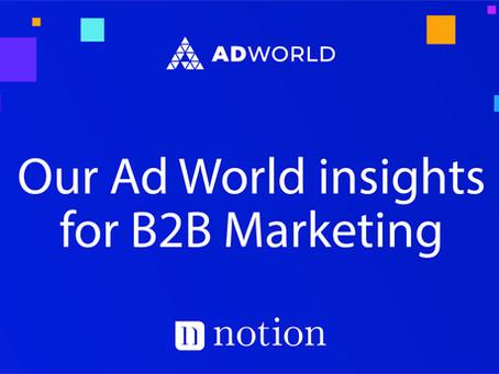 Ad World Insights for B2B Marketing