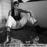 Natalis the singer, Sam Aron, Blanco & Negro Records, Me Perteneces Cover Art, Spotify, iTunes, Tidal