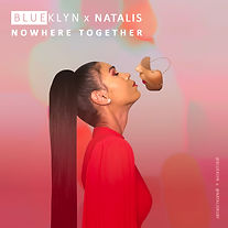 Natalis Blueklyn Nowhere Together Cover Art