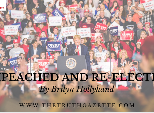 IMPEACHED AND RE-ELECTED