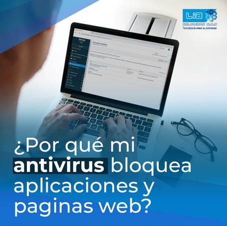 ¿Por qué mi antivirus bloquea aplicaciones y paginas web?