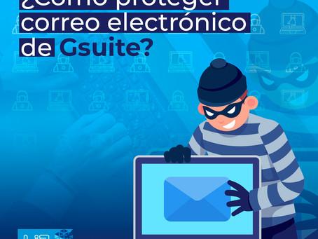¿Cómo proteger correo electrónico de G Suite?