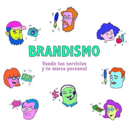Diplomado Brandismo - Vende tus servicios y marca personal