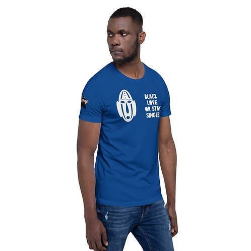 "Blue ""Black Love or Stay Single"" Short-Sleeve Unisex T-Shirt"