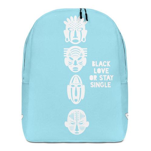 "Light Blue Quad Mask ""Black Love or Stay Single""Minimalist Backpack"