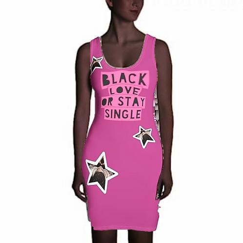 "Fuchsia ""Black Love or Stay Single"" Sublimation Cut & Sew Dress"