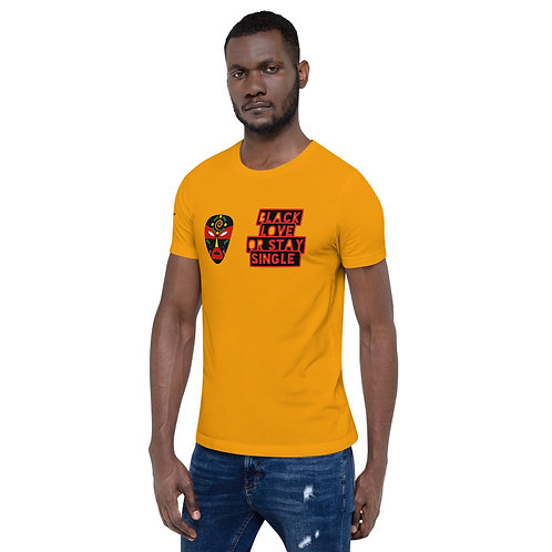 "Yellow Primary Mask ""Black Love or Stay Single"" Short-Sleeve Unisex T-Shirt"