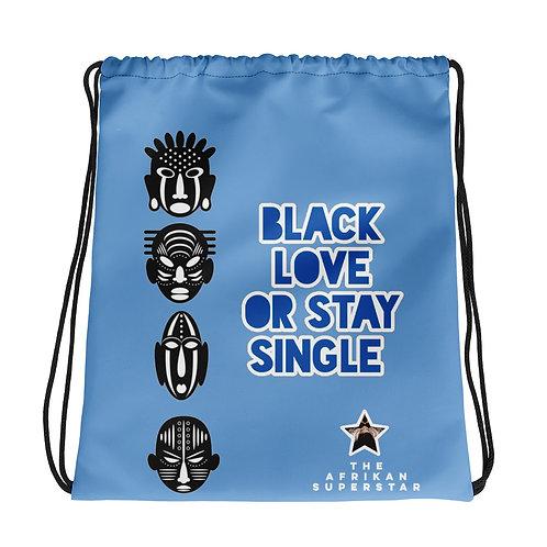 "Blue Quad Mask ""Black Love or Stay Single"" Drawstring bag"