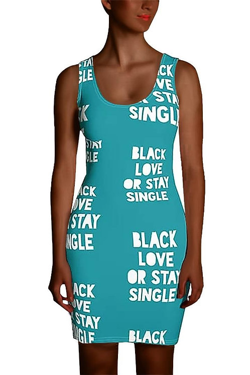 "Blue ""Black Love or Stay Single"" Sublimation Cut & Sew Dress"