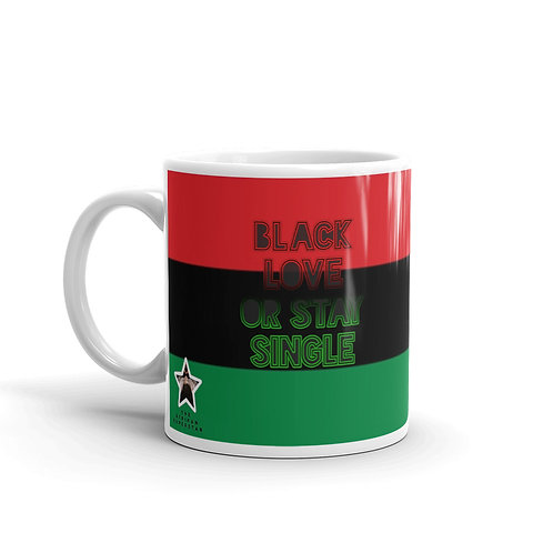 "Pan African Flag ""Black Love or Stay Single"" Mug"