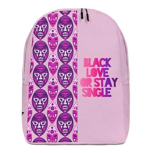 "Lavender""Black Love or Stay Single  Minimalist Backpack"