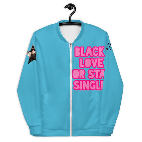 "Blue ""Black Love or Stay Single"" Unisex Bomber Jacket"