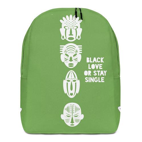 "Green Quad Mask ""Black Love Or Stay Single"" Minimalist Backpack"