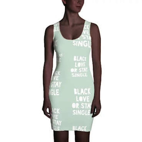 "Pastel Green ""Black Love or Stay Single"" Sublimation Cut & Sew Dress"