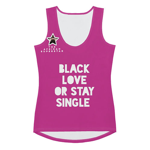 """Women's Hot Pink """"Black Love or Stay Single"""" Sublimation Cut & Sew Tank Top"""