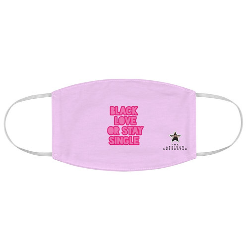 Light Pink Black Love or Stay Single Fabric Face Mask