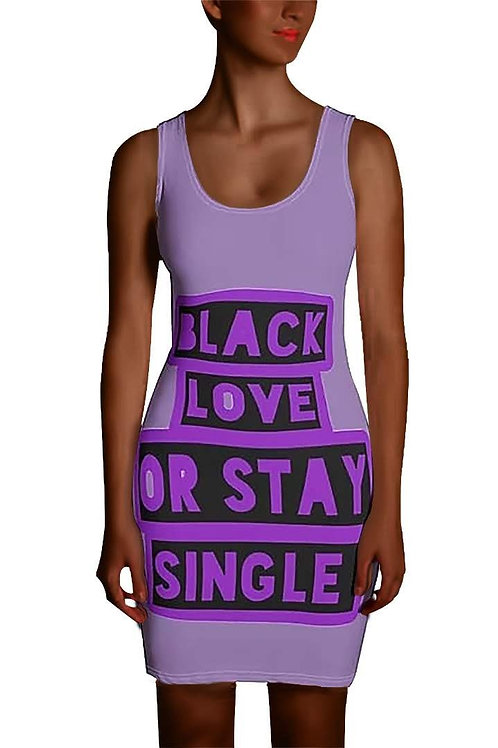 "Purple ""Black Love or Stay Single"" Sublimation Cut & Sew Dress"