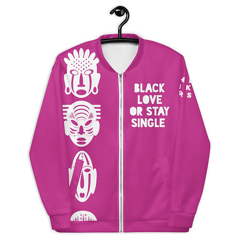 "Pink Quad Mask ""Black Love or Stay Single"" Unisex Bomber Jacket"