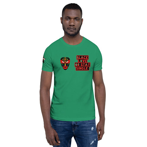 """Green Primary Mask """"Black Love or Stay Single"""" Short-Sleeve Unisex T-Shirt"""